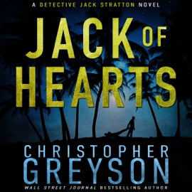 Jack of Hearts: Detective Jack Stratton Mystery Thriller Series (Unabridged) - Christopher Greyson mp3 listen download
