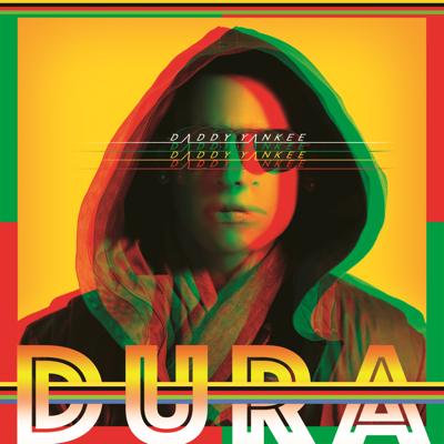 Dura - Daddy Yankee song
