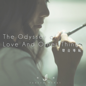 The Odyssey of Love And Other Things