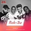 32) Rak - Dimelo (feat. Wyclef Jean & Naughty Boy) [x Factor Recording]