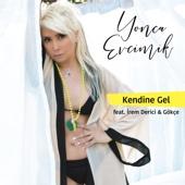 Kendine Gel (feat. İrem Derici & Gökçe) - Yonca Evcimik