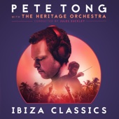 Pete Tong, The Heritage Orchestra & Jules Buckley - Pete Tong Ibiza Classics artwork