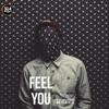 Feel You (feat. Misha Miller) - Single