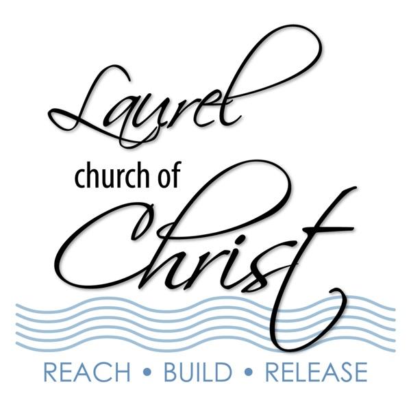 Laurel church of Christ - Sermons/Bible Studies Fall 2017/Winter 2018