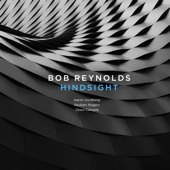 Bob Reynolds - Hindsight  artwork
