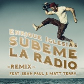 Enrique Iglesias - S�BEME LA RADIO (REMIX) [feat. Sean Paul & Matt Terry] artwork