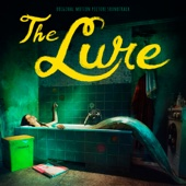 The Lure (Original Motion Picture Soundtrack) - Various Artists
