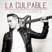 La Culpable - Chinto Torres