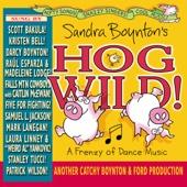 Sandra Boynton's Hog Wild
