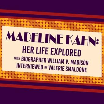 Madeline Kahn: Her Life Explored Audiobook