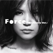 Force -Orchestra Ver.-/Superflyジャケット画像