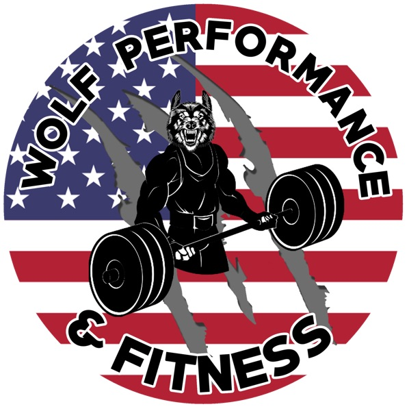 Wolf Performance and Fitness Podcast