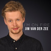 I'm on Fire (The Voice of Holland Season 8) - Jim van der Zee