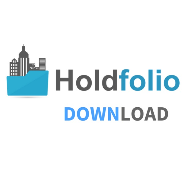 Holdfolio Download - Your Guide to Real Estate Investing