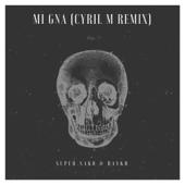 Mi Gna (Remix) [feat. Super Sako & Hayko]