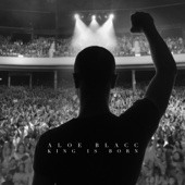 King Is Born - Aloe Blacc