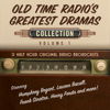 Black Eye Entertainment - Old Time Radio's Greatest Dramas, Collection 1  artwork