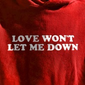 Love Won't Let Me Down - Hillsong Young & Free