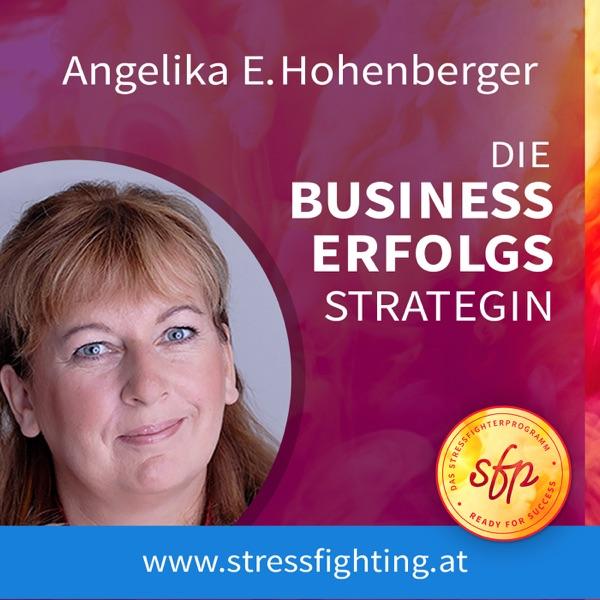 Angelika E. Hohenberger - Die Business Erfolgs-Strategin