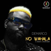 No Wahala (feat. Akon & Runtown) - Demarco