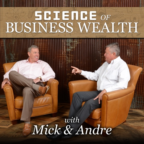 Science of Business Wealth: Helping Owners Turn Their Business into a Wealth Generating Asset