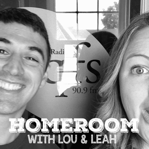 Homeroom with Lou and Leah