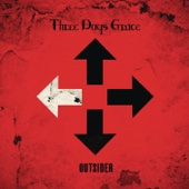 I Am An Outsider - Three Days Grace