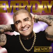 Everyday - Mendez
