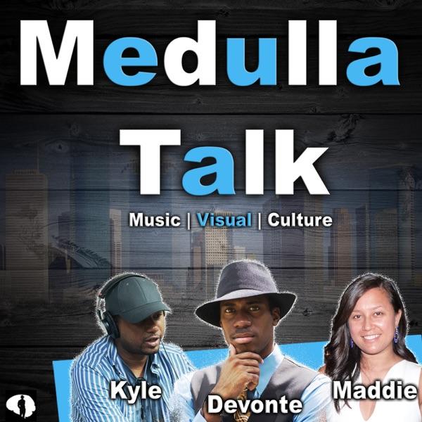 Medulla Talk - Conversations of Music, Film and Life