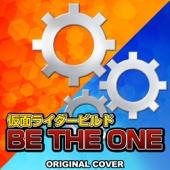 仮面ライダービルド「BE THE ONE」 ORIGINAL COVER/NIYARI計画ジャケット画像