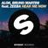Hear Me Now (feat. Zeeba) - Alok & Bruno Martini