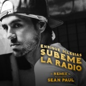 Enrique Iglesias & Sean Paul - SÚBEME LA RADIO (REMIX) artwork