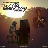 We Pray (feat. Popcaan)