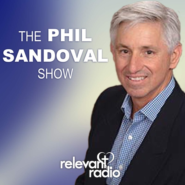 The Phil Sandoval Show – Relevant Radio