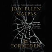 Jodi Ellen Malpas - The Forbidden (Unabridged)  artwork