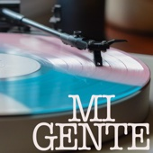 Mi Gente (Originally Performed by J Balvin and Willy William) [Instrumental Version]