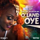 O'Lawd Oye - Nailah Blackman
