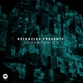 Retraflex Presents: Logarithmic, Vol. 3