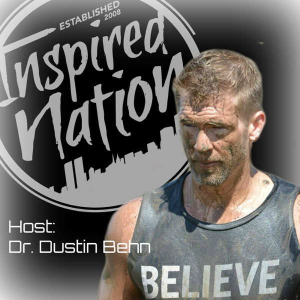 The Inspired Nation with Dustin Behn
