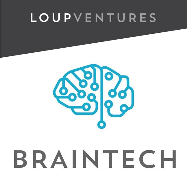 Loup Ventures Braintech Podcast