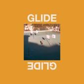Glide (feat. Tkay Maidza)