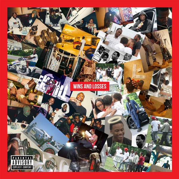 Meek Mill - Wins & Losses (2017)