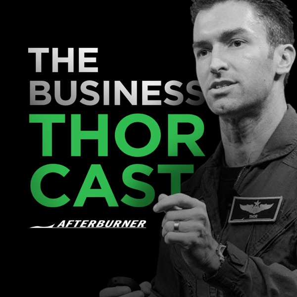 The Business Thorcast: Business Improvement | Business Strategy | Leadership | Business Agility | Continuous Improvement | Team