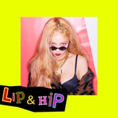 Lip & Hip - HyunA