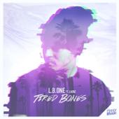 Tired Bones (feat. Laenz) прослушать и cкачать в mp3-формате
