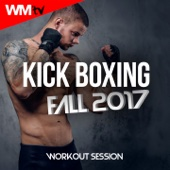 Kick Boxing Fall 2017 Workout Session (60 Minutes Non-Stop Mixed Compilation for Fitness & Workout 140 Bpm / 32 Count) - Various Artists