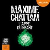L'appel du néant (Section de recherches de Paris 3) - Maxime Chattam