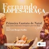 Primeira Cantata de Natal: Fernando Lopes-Graça