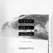 Como En El Cielo (feat. Marcos Brunet) - Generación 12