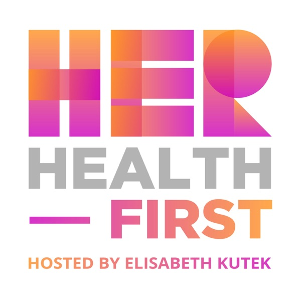 Her Health First